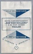 Suikerwikkel.- Embalage De Sucre. THOLEN. Hotel Café Restaurant - HOF VAN HOLLAND -. J.A. Van Boven. - Suiker