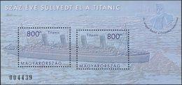 2012 - UNGHERIA / HUNGARY - CENTENARIO DEL NAUFRAGIO DEL TITANIC / CENTENARY OF THE SINKING OF THE TITANIC. MNH - Nuovi