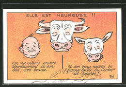 CPA Illustrateur Elle Est Heureuse!!, Grinsende Vaches Et Kleinkind - Werbepostkarten