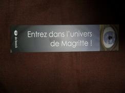 ANCIEN MARQUE PAGE  / PUB   LIVRE  ENTREZ DANS L'UNIVERS DE MAGRITTE / DE BOECK - Marque-Pages