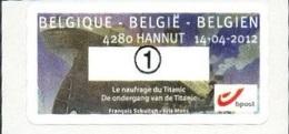 2012 - BELGIO / BELGIUM - ATM LABEL- CENTENARIO DEL NAUFRAGIO DEL TITANIC / CENTENARY OF THE SINKING OF THE TITANIC. MNH - Frankeervignetten