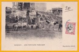 1905 - CP De Djibouti, Côte Française Des Somalis Vers Riom - Vue Fontaine Publique - Cad Arrivée - Timbre 10c Seul - Côte Française Des Somalis (1894-1967)