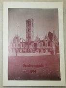 1914: Dendermonde Aan De Vooravond Van De Eerste Wereldoorlog - Stroobants & Galland - 1989  ( WOI - Heemkunde) - Guerre 1914-18