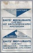 Suikerwikkel.- Embalage De Sucre. AMSTERDAM. SMIT'S RESTAURANTS - HET BROUWERSHAVEN -. Café Rest. Der N.Z.H.V.M. - Suiker