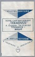 Suikerwikkel.- Embalage De Sucre. HULST. Hotel Café Restaurant - TERMINUS - A. Jongepier, Steensedijk 1. - Suiker