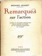 """Bernard Grasset """"Remarques Sur L'action"""" 1928 78 Pages Avec Envoi Et Dessins Crayon - Livres, BD, Revues"""