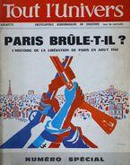 Tout L'Univers Hachette Paris Brûle-t-il ? N° Spécial Octobre 1966 - Encyclopaedia