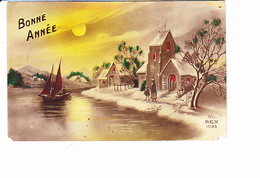 BONNE ANNEE, Eglise Illuminée Sous La Neige, Enfant, Rivière, Barque, Lune, Ed. Rex 1920 Environ - Nouvel An