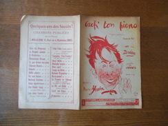 CACH' TON PIANO CREE PAR DREAN PAROLES DE H.WILLEMETZ MUSIQUE DE MAURICE YVAIN 1920 - Noten & Partituren
