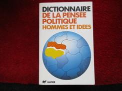 """Dictionnaire De La Pensée Politique """"Hommes Et Idées"""" / éditions Hatier De 1989 - Dictionaries"""
