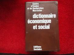 Dictionnaire économique Et Social / éditions Sociales De 1975 - Dictionaries