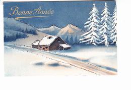 BONNE ANNEE, Route Enneigée Et Maison En Montagne, Paillettes, Ed. BC 1949 - Nouvel An