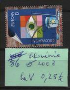 86  -- Slovenie La V Oblitérée De 2003 - 1956