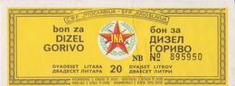 JUGOSLAWIEN  -  FUEL BON, BON FUR 20 LITER DIESEL   /  JNA  ( YUGOSLAV ARMY ) -  1983 - Yugoslavia