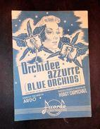 Musica Spartiti - Orchidee Azzurre (blue Orchids) - H. Carmichael - 1939 C.a - Old Paper