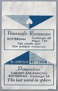 Suikerwikkel.- Embalage De Sucre. ROTTERDAM. Beurscafé Restaurant Coolsingel 48, Meent 132 -. Pompadour - Coolsingel 58 - Suiker