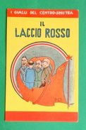 Cartolina Propaganda MSI - Il Laccio Rosso - Illustratore Ort - 1968 Ca. - Postcards