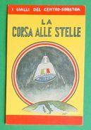 Cartolina Propaganda MSI - La Corsa Alle Stelle - Illustratore Ort - 1968 Ca. - Cartoline