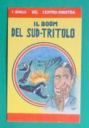 Cartolina Propaganda MSI - Il Boom Del Sud-tritolo - Illustratore Ort - 1968 Ca. - Cartoline