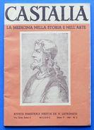 Medicina - Castalia - Rivista Di Storia Della Medicina - Anno V - N° 2 - 1949 - Unclassified