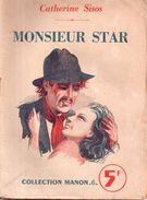 Monsieur Star Par Catherine Sisos - Collection  Manon N°6 - Romantique