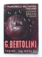 Filatelia - I Francobolli Dell'Impero Italiano - Listino Prezzi Bertolini 1940 - Catalogues De Cotation