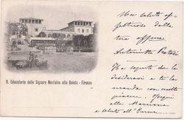 292 - R EDUCATORIO DELLE SIGNORE MONTALVE ALLA QUIETE FIRENZE 1900  CIRCA - Firenze