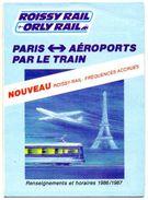 PLAN RESEAU  ROISSY RAIL ORLY RAIL  RER SNCF ADP  Paris Aéroport Par Le Train  ANNEES 1986/1987 - Europe
