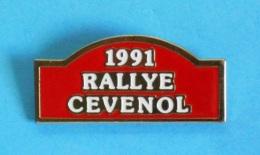 1 PIN'S //  ** RALLYE CÉVENOL ** 1991 ** - Rallye