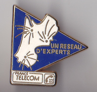 PIN'S THEME  FRANCE TELECOM  UN RESEAU EXPERTS  AQUITAINE - France Telecom