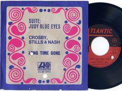 D> CROSBY STILLS & NASH : 45 Giri Originale Italiano < Suite: Judy Blue Eyes / Long Time Gone > - 1969 - Collectors