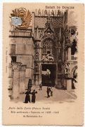 Venise : Saluti Da Venezia, Plazzo Ducale, Porta Della Carta (Editeur C. Naya) - Venezia (Venice)