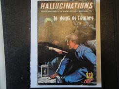 Hallucinations N° 11  Aredit Artima Petit Format Agapit Angoisse Bon état - Hallucination