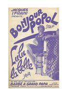 Partition Ancienne Bonjour Popol   Et   Lulu La Belle  Au Dos De La Couverture  La Barbe à Grand Papa - Partitions Musicales Anciennes