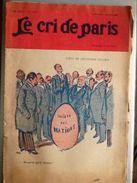 Le Cri De Paris Avril 1919 L'oeuf De Christophe Colomb Societe Des Nations Pourvu Qu'il Tienne - Autres