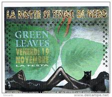 DISCOTECA GREEN LEAVES PORTO RECANATI (MC):  LA NOTTE SI TINGE DI NERO - RIF. 3748 - Musica E Musicisti