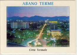 ABANAO TERME NOTTURNO TERME EUGANEE CITTA TERMALE   VIAGGIATA  FORMATO GRANDE - Italia