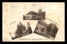 57 - GUEBLANGE - SOUVENIR - L'EGLISE - LE PRESBYTERE - EPICERIE DE MARGUERITE MULLER - VOIR ETAT - Other Municipalities