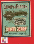 RARE ETIQUETTE ANCIENNE CIRCA 1890 DORÉE SIROP FRAISE LILLET FRERES BORDEAUX PODENSAC DISTILLERIE VAPEUR - Fruits & Vegetables