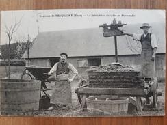 Environs De Serquigny.la Fabrication Du Cidre En Normandie.pressoir à Pommes.rareté - Serquigny