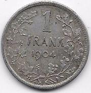 Belgique - 1 Franc 1904 - Argent - 07. 1 Franc