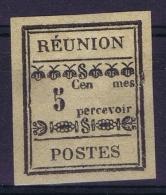 Reunion Yv Nr 1 A  Tax Sans Ti + A   Not Used (*) SG - Isola Di Rèunion (1852-1975)