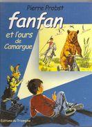 Fanfan Et L'ours De Camargue Par Pierre Probst De 2004 Editions Du Triomphe N°6 - Livres, BD, Revues