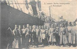 ¤¤   -  GRECE   -  SALONIQUE   -  L'Armée Serbe  -  ¤¤ - Griechenland