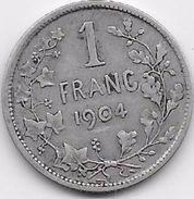 Belgique - 1 Franc 1904 - Argent - 1865-1909: Leopold II