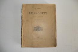 """1893 RARE LIVRE ANCIEN ORIGINAL. LEO CLARETIE """"LES JOUETS HISTOIRE FABRICATION"""". - 1801-1900"""