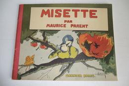 LIVRE ANCIEN BD MISETTE PAR MAURICE PARENT. GARNIER PARIS. - Livres, BD, Revues