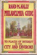 Brochure Toerisme Tourisme - Rand McNally - Philadelphia Guide - City & Environs With Map & Illustrations - Dépliants Touristiques
