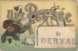 44  DERVAL    UNE  PENSEE  DE  DERVAL - Derval