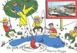 44   THARON  PLAGE    LA  PECHE  EST  BONNE  A  THARON   PLAGE - Tharon-Plage